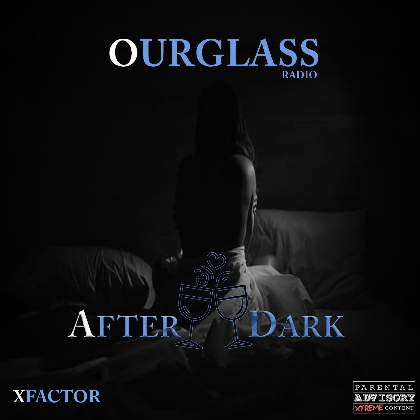 OurGlass Radio – 126 #afterdark #slowjams