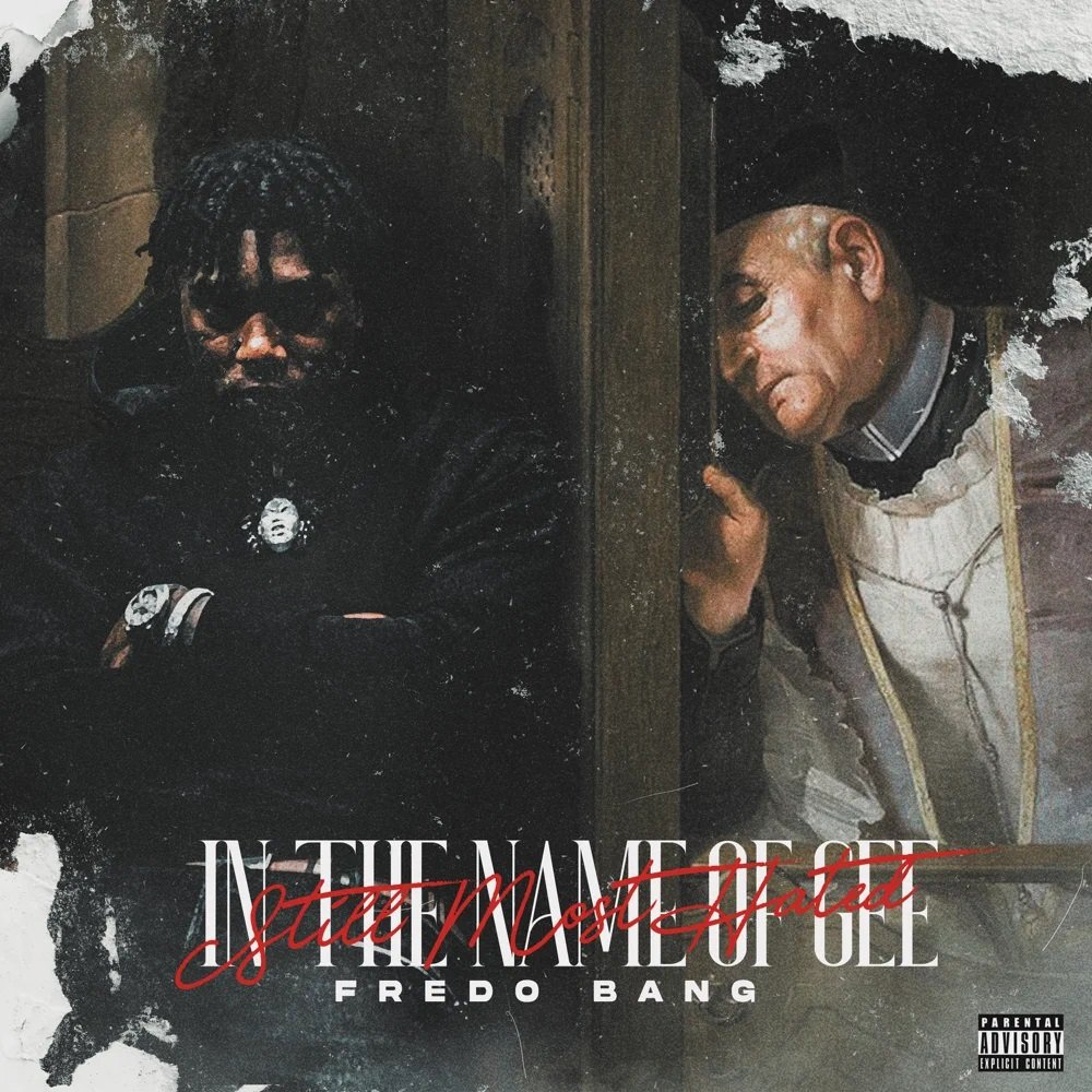Fredo Bang – In The Name Of Gee (Still Most Hated) (Album Stream)